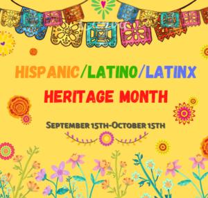 Hispanic/Latino/Latinx Heritage Month Image